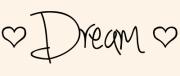 Dream Sig 3